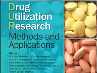 Drug Utilization Research- Methods & Applications (2016) [PDF]