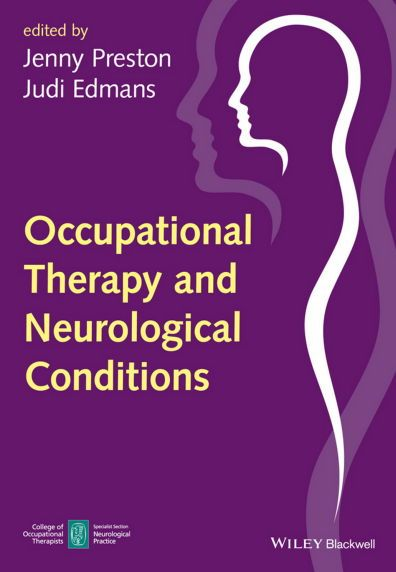 Occupational Therapy and Neurological Conditions (2016) [PDF]