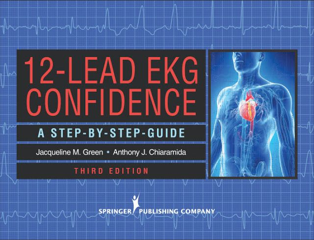 12-Lead EKG Confidence 3rd Edition[PDF]- Green, Jacqueline M