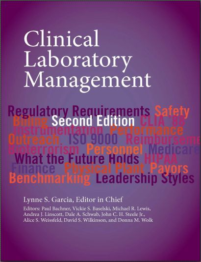 Clinical Laboratory Management - 2nd Edition (2014) [PDF]