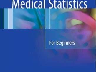 Medical Statistics For Beginners - 1st Edition -(2016) [PDF]