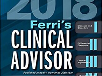 Ferri's Clinical Advisor 2018: 5 Books in 1, (Ferri's Medical Solutions) 2018 Edition