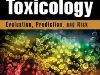 Practical Toxicology Evaluation, Prediction, and Risk. 3rd edition