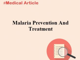 Malaria Prevention And Treatment