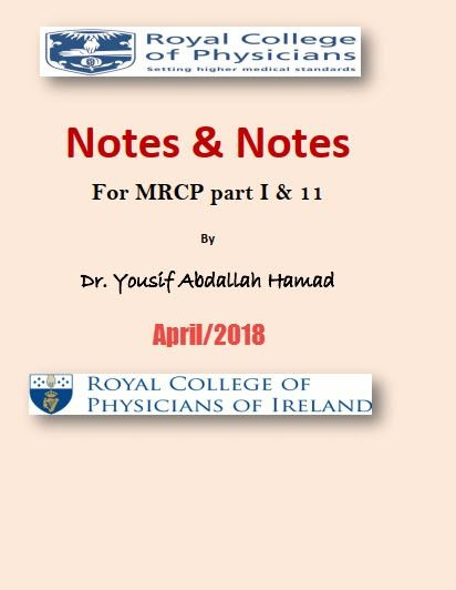 Note and notes for MRCP part 1 & 2 by Yosef Hammad 2018