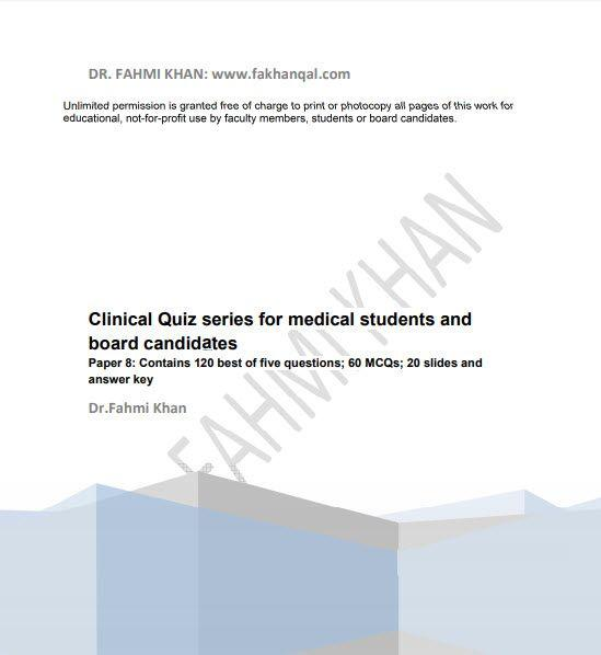 Clinical Quiz Series For Medical Students And Board Candidates[Paper 8] PDF