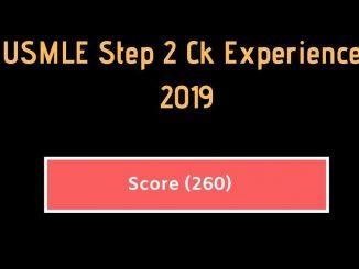 USMLE Step 2 CK Experience 2019