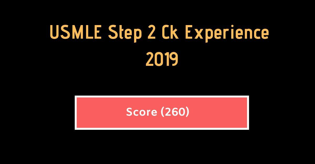 Score #260] USMLE Step 2 CK Experience 2019 | Free Medical Books