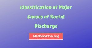 Classification of Major Causes of Rectal Discharge