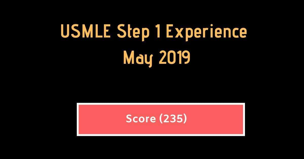 May 2019 USMLE Step 1 Experience {Score #235} | Free Medical Books
