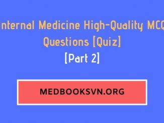 [Part 2] Internal Medicine High-Quality MCQ Questions
