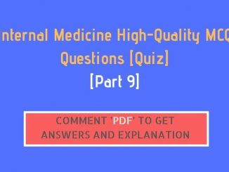 [Part 9] Internal Medicine High-Quality MCQ Questions [Quiz]