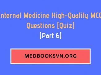 [Part 6] Internal Medicine High-Quality MCQ Questions [Quiz]