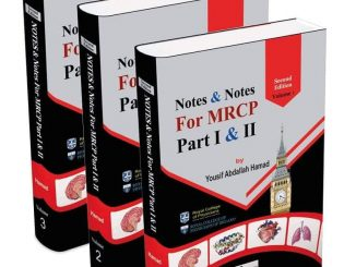 Notes & Notes for MRCP Part I & II 2019 ( 3 VOL ) , 2e By Yousif Abdallah Hamad