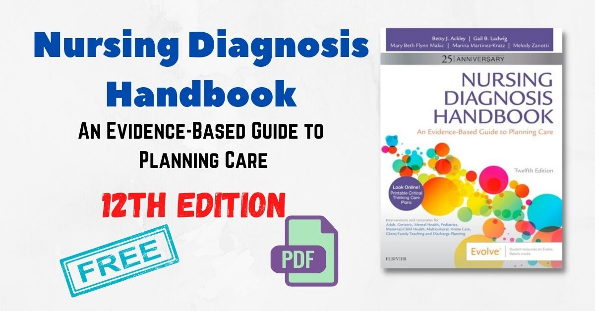 Nursing Diagnosis Handbook An Evidence-Based Guide to Planning Care 12th Edition